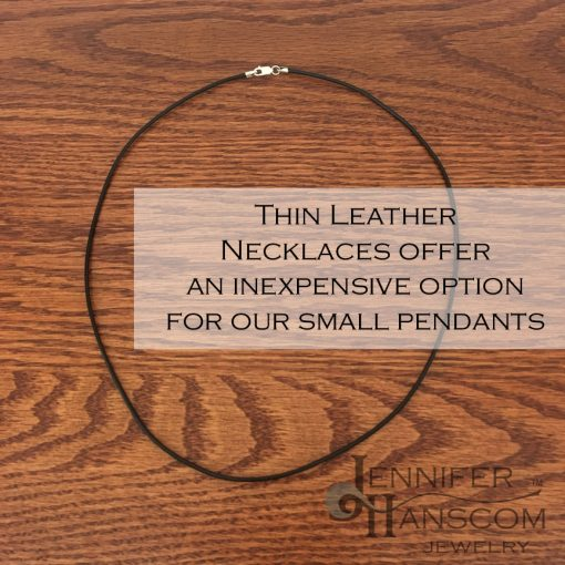 Thin Leather Necklace - an inexpensive option for our small pendants