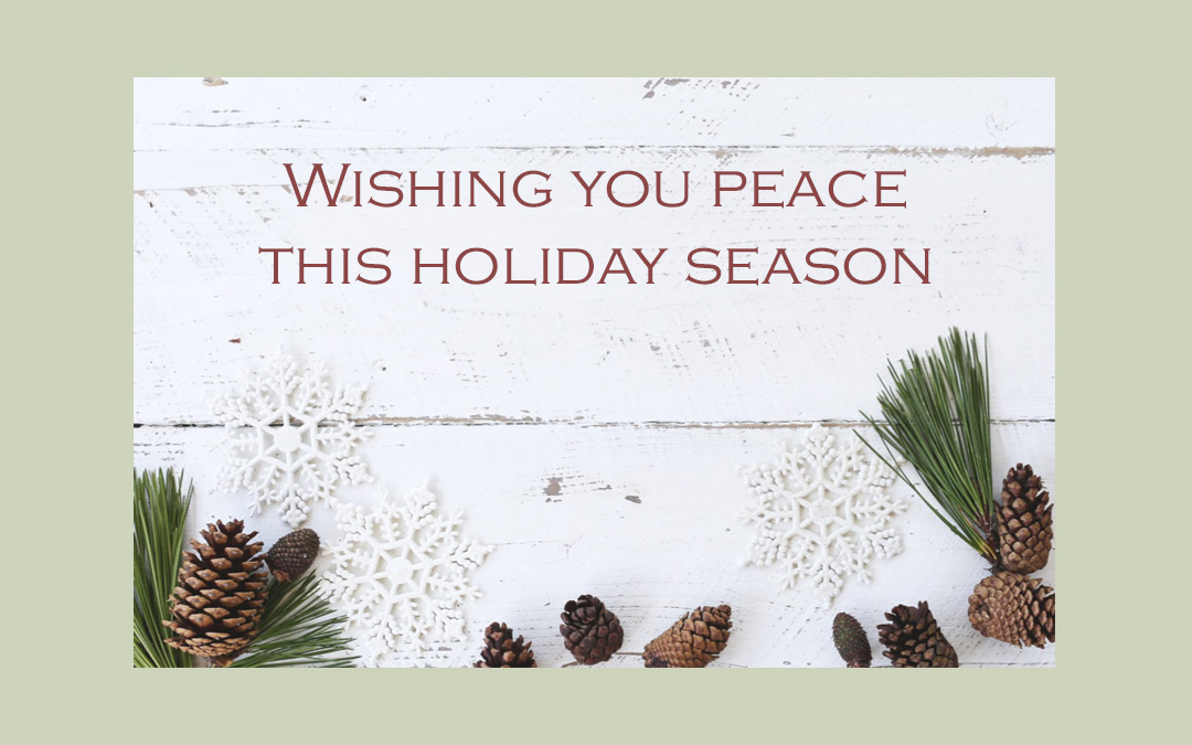Wishing you Peace this Holiday Season