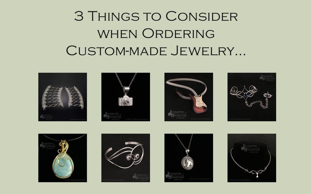 3 Things to Consider when Ordering Custom-made Jewelry…